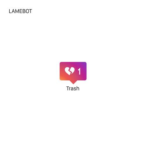 Trash 1 de Lamebot