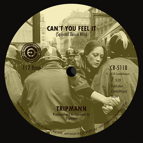 Can't You Feel It by Tripmann