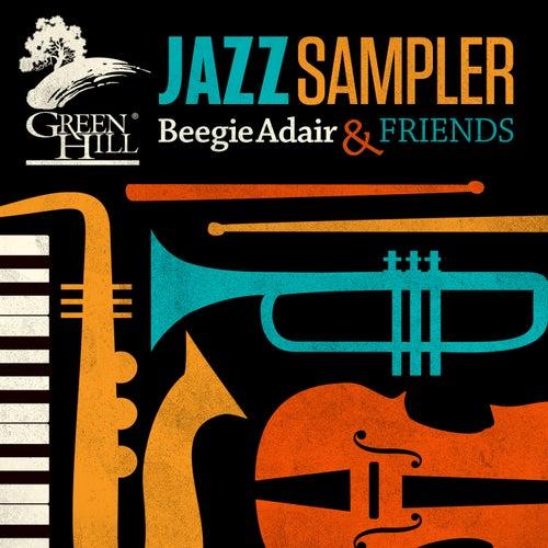 Green Hill Jazz Sampler van Beegie Adair and Friends