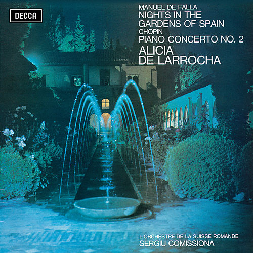 Falla: Nights in the Gardens of Spain / Chopin: Piano Concerto No. 2 de Alicia De Larrocha