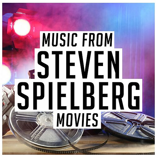 Music from Steven Spielberg Movies de Various Artists