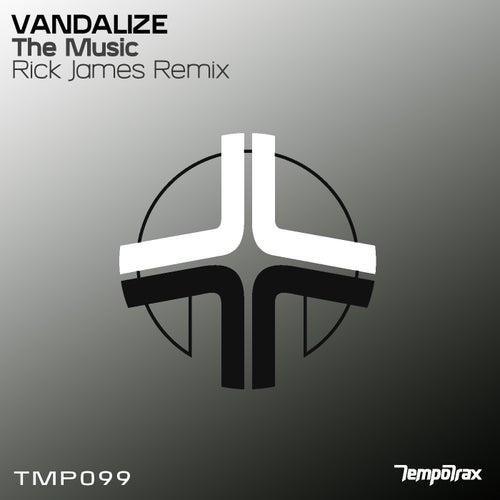 The Music (Rick James Remix) de Vandalize