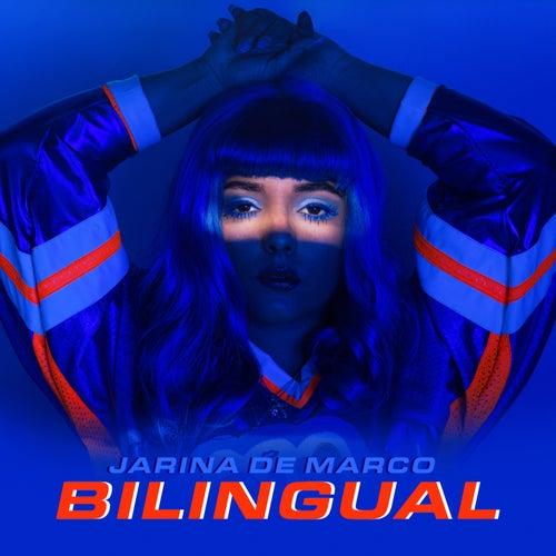 Bilingual von Jarina De Marco
