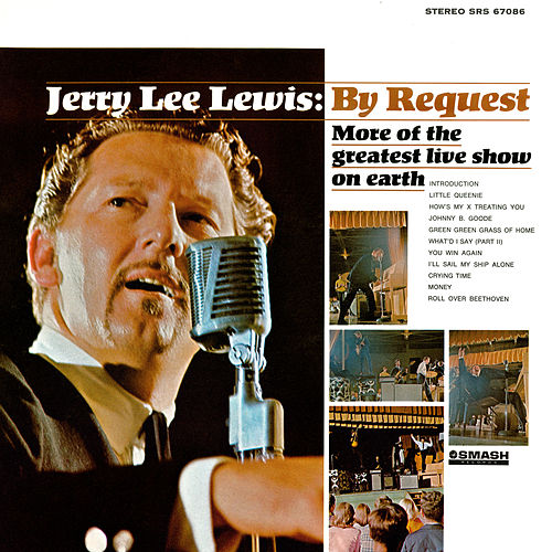 By Request: More Of The Greatest Live Show On Earth (Live At Panther Hall, Fort Worth, TX/1966) by Jerry Lee Lewis