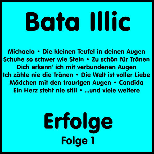 Erfolge, Vol. 1 von Bata Illic