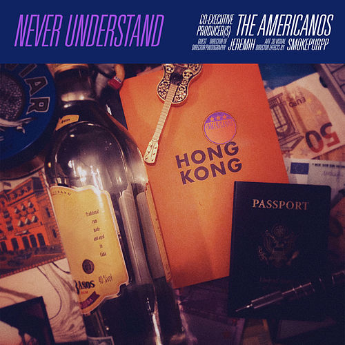 Never Understand (feat  Jeremih & Smokepurpp) by The Americanos