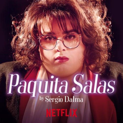 ¡Ay, Paquita! (Banda Sonora Original Paquita Salas) de Sergio Dalma