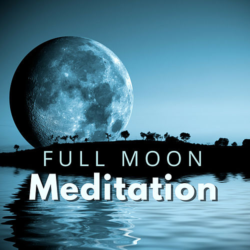 Full Moon Meditation - Shaman Music to Raise Your    by Moon