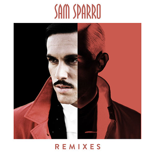 Remixes von Sam Sparro