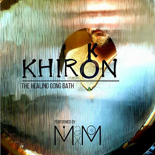 Khiron (The Healing Gong Bath) by Mein Freund Max