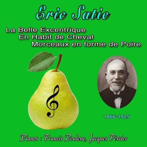 La belle excentrique, en habit de cheval, morceau en forme de poire (1866-1925) by Eric Satie