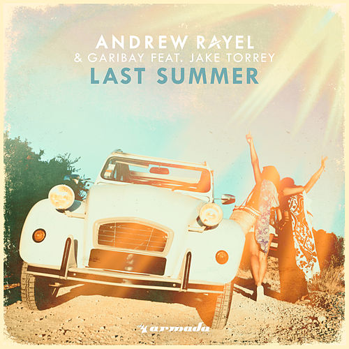 Last Summer by Andrew Rayel