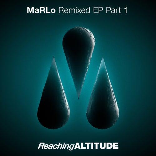 Remixed EP Part 1 van Marlo