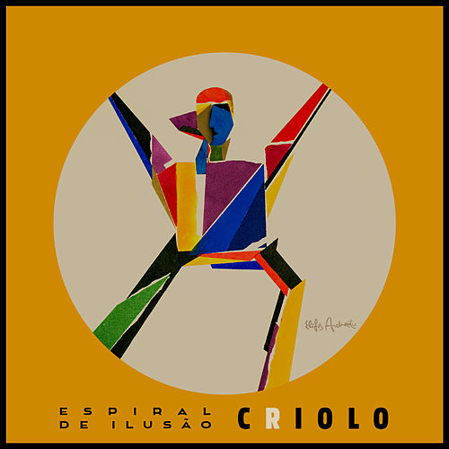 Espiral de Ilusão (Deluxe Edition) von Criolo
