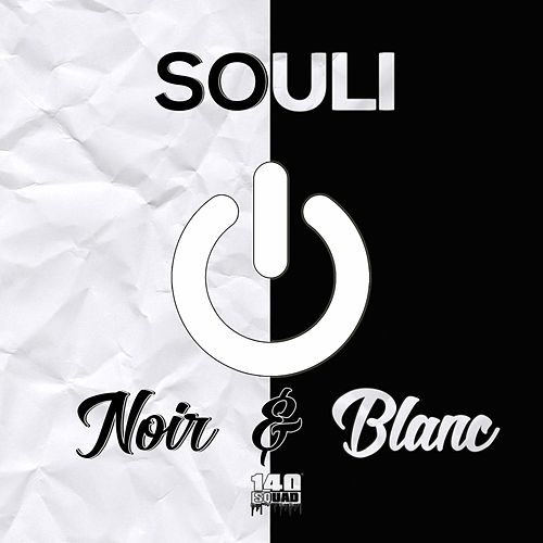 Noir & blanc de Souli