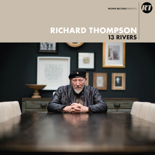 13 Rivers von Richard Thompson