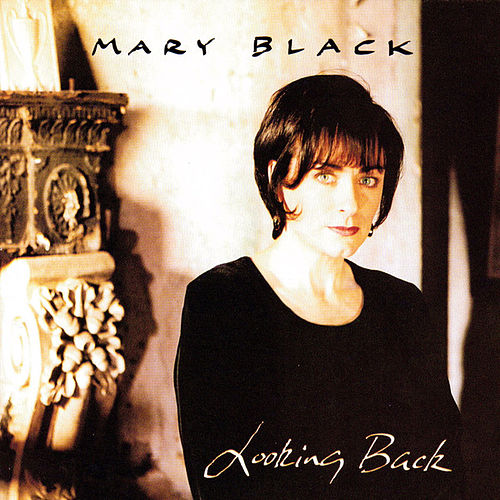 Looking Back [Curb] de Mary Black