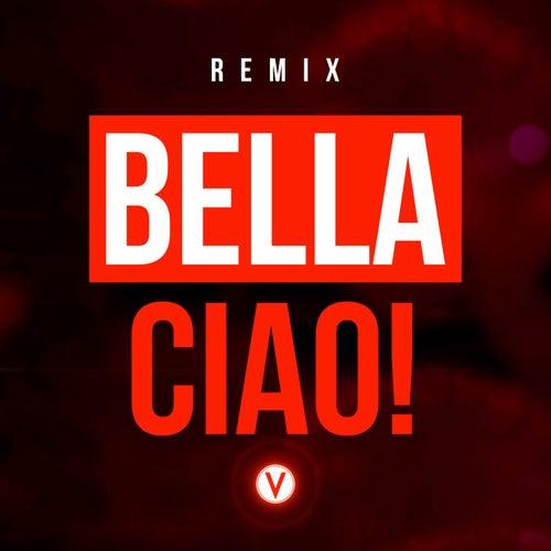 Bella Ciao! (Vuducru Remix) de Vuducru