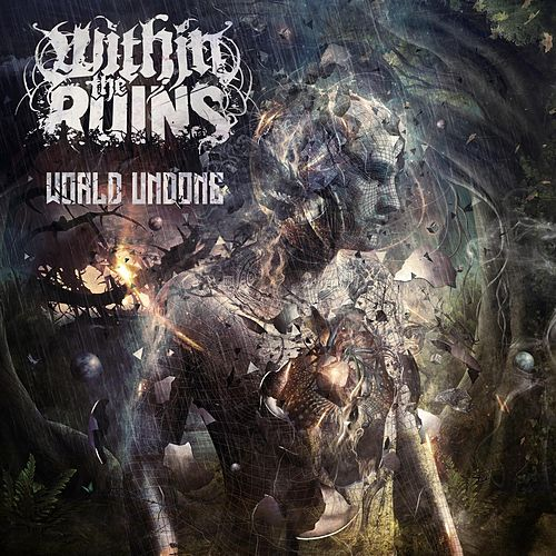 World Undone by Within The Ruins