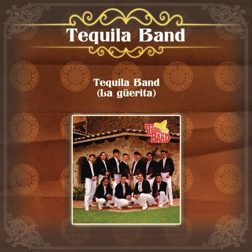 Tequila Band (La Güerita) von Tequila Band