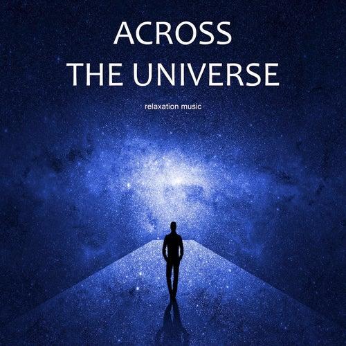 Relaxation Music Across the universe von Vincent de Carsenti