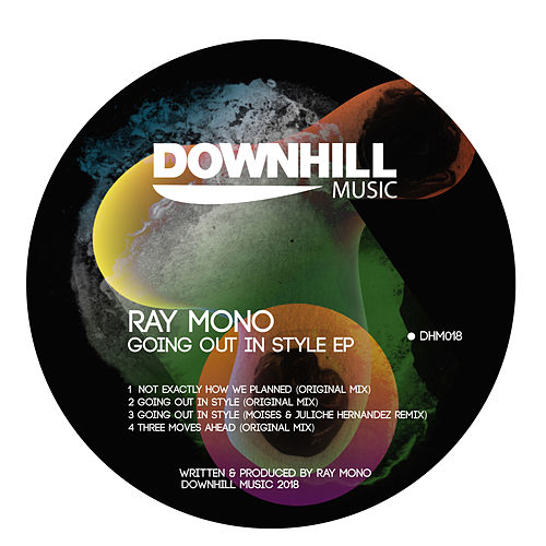 Going Out In Style EP von Ray Mono