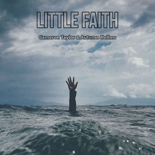 Little Faith by Cameron Taylor