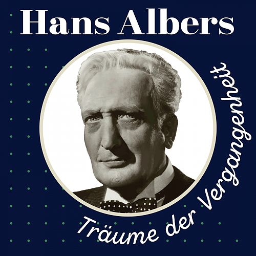 Träume der Vergangenheit de Hans Albers