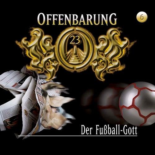 Folge 6: Der Fußball-Gott von Offenbarung 23