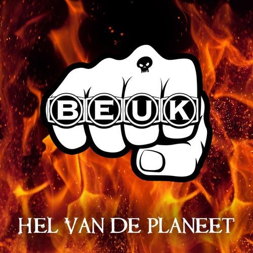 Hel Van De Planeet by Beuk