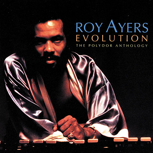Evolution: The Polydor Anthology by Roy Ayers