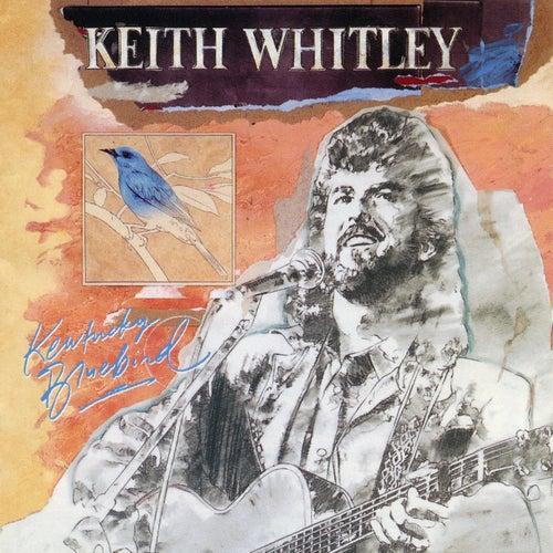 Kentucky Bluebird by Keith Whitley