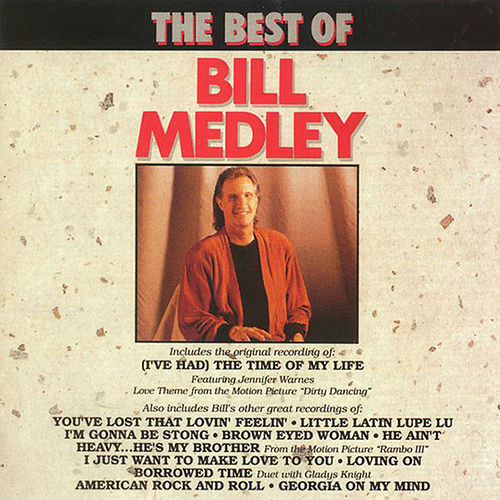 The Best Of Bill Medley von Bill Medley