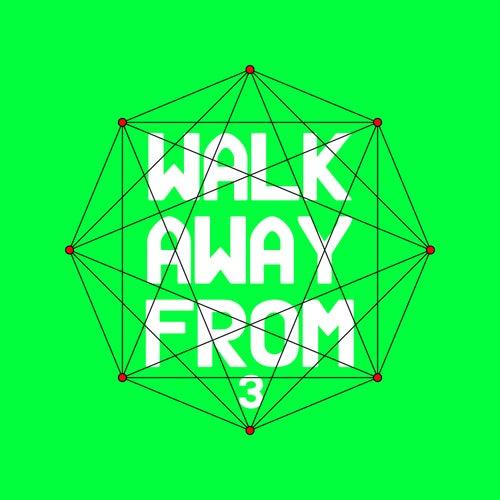 Walk Away From 3 von Various Artists