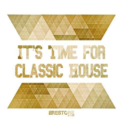It's Time for Classic House by Various Artists