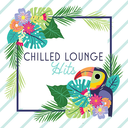 Chilled Lounge Hits von Ibiza Chill Out
