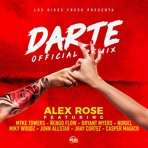 Darte Remix de Alex Rose