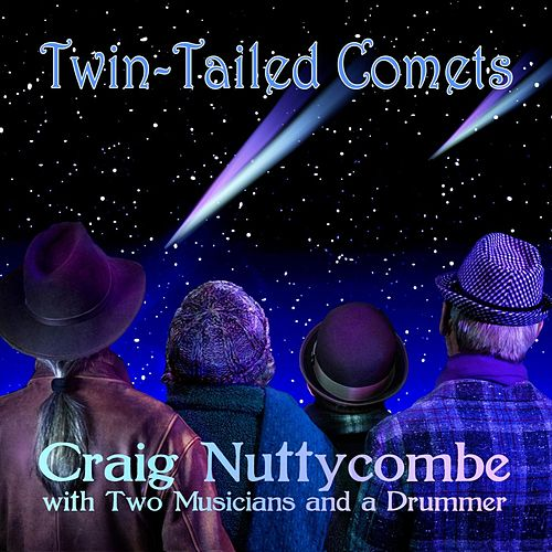 Twin Tailed Comets de Craig Nuttycombe
