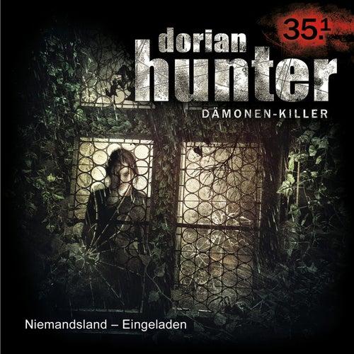 35.1: Niemandsland - Eingeladen (Teil 1 von 2) von Dorian Hunter