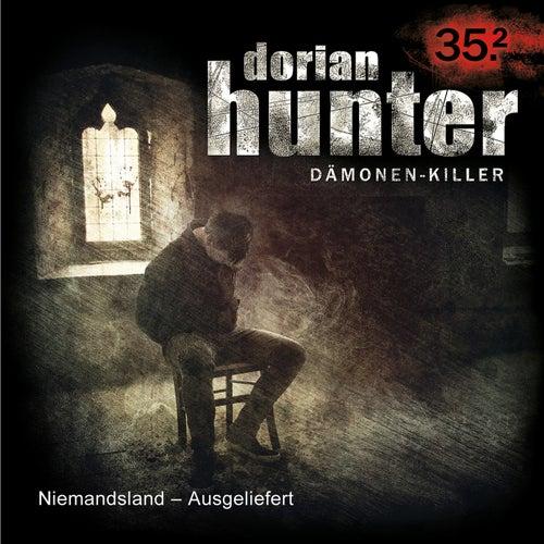 35.2: Niemandsland - Ausgeliefert (Teil 2 von 2) von Dorian Hunter