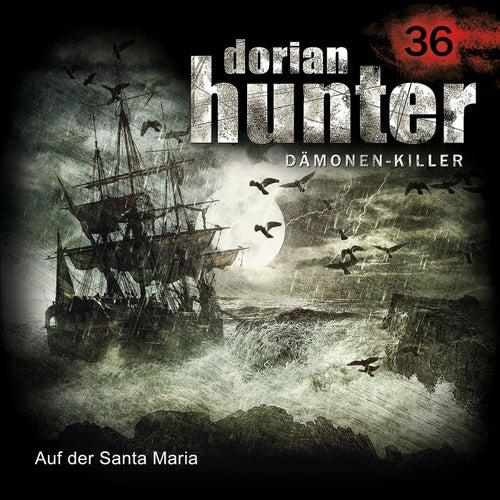36: Auf der Santa Maria von Dorian Hunter