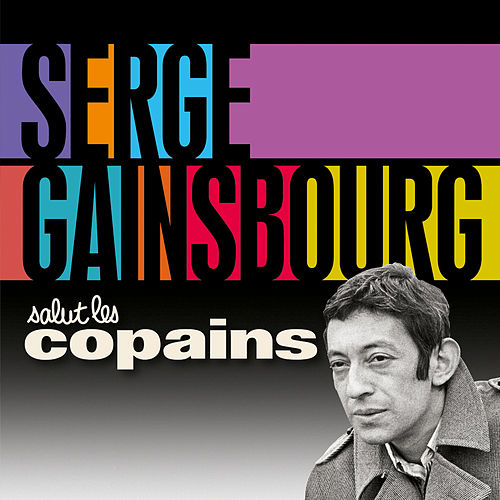 Salut les copains de Serge Gainsbourg
