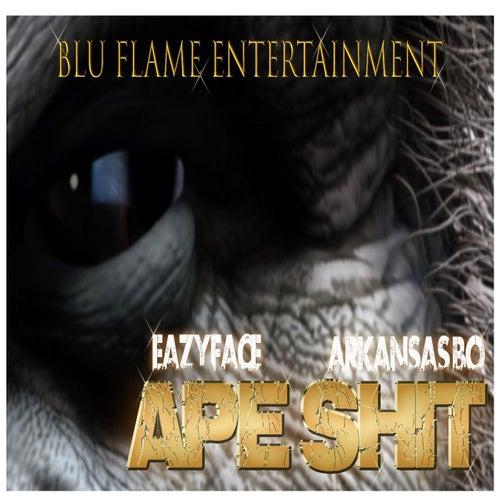 Ape Shit (feat. Arkansas Bo) by Eazyface
