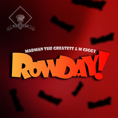 Rowday by M Giggy