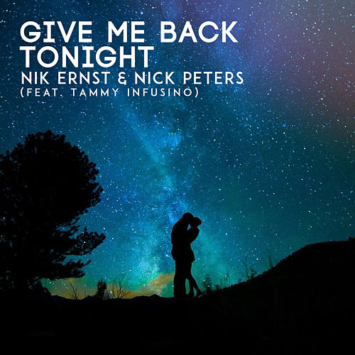 Give Me Back Tonight by Nick Peters