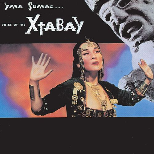 Voice Of The Xtabay (World) von Yma Sumac