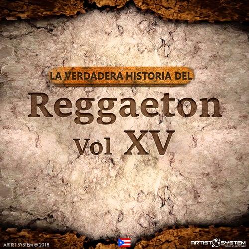 La Verdadera Historia del Reggaeton XV de Various Artists