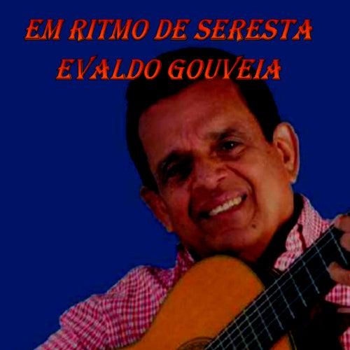 Em Ritmo de Seresta de Evaldo Gouveia