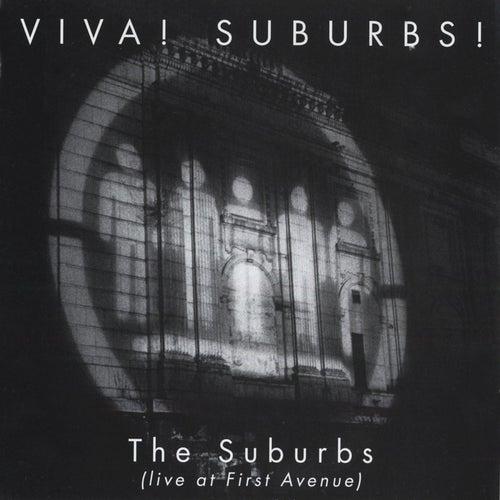 Viva! Suburbs de The Suburbs