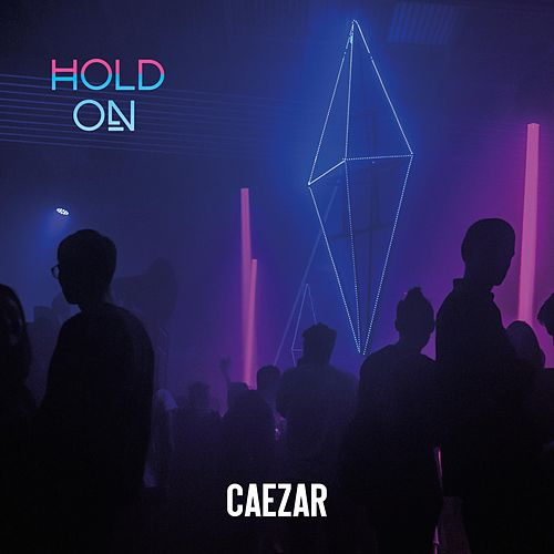 Hold On by Caezar